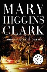 megustaleer - Camino hacia el pasado - Mary Higgins Clark