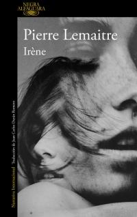 megustaleer - Irène (Un caso del comandante Camille Verhoeven 1) - Pierre Lemaitre