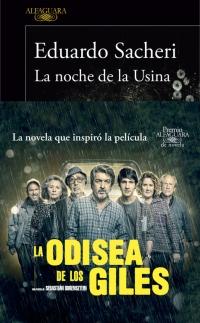 megustaleer - La noche de la Usina (Premio Alfaguara 2016) - Eduardo Sacheri
