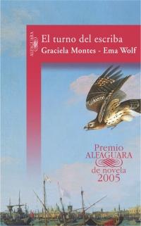 megustaleer - El turno del escriba (Premio Alfaguara 2005) - Graciela Montes / Ema Wolf