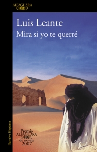 megustaleer - Mira si yo te querré (Premio Alfaguara 2007) - Luis Leante