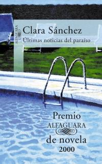 megustaleer - Últimas noticias del paraíso (Premio Alfaguara 2000) - Clara Sánchez