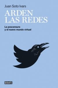 megustaleer - Arden las redes - Juan Soto Ivars