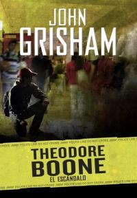 megustaleer - El escándalo (Theodore Boone 6) - John Grisham