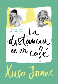 megustaleer - La distancia es un café (Coffee Love 3) - Xuso Jones