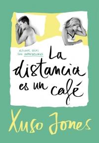 megustaleer - La distancia es un café (Coffee Love 3) - Xuso Jones