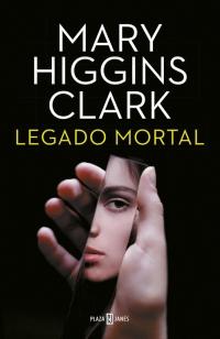 megustaleer - Legado mortal - Mary Higgins Clark