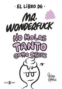Resultado de imagen de el libro de mr wonderfuck