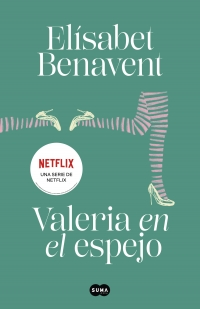 megustaleer - Valeria en el espejo (Saga Valeria 2) - Elísabet Benavent