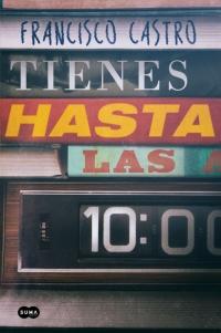 Resultado de imagen de TIENES HASTA LAS 10
