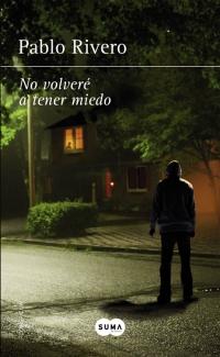 """Página de """"NO VOLVERÉ A TENER MIEDO"""" en la web de megustaleer del grupo editorial Penguin Random House"""