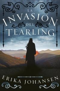megustaleer - La invasión del Tearling (La Reina del Tearling 2) - Erika Johansen
