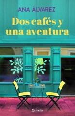 megustaleer - Dos cafés y una aventura (Dos más dos 2) - Ana Álvarez
