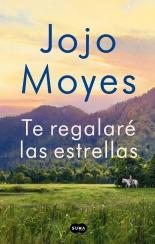 Resultado de imagen de Te Regalaré Las Estrellas Jojo Moyes