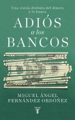 Adiós a los bancos de Miguel Fernández Ordóñez