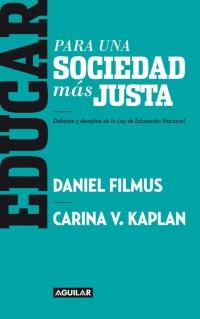 megustaleer - Educar para una sociedad más justa - Daniel Filmus