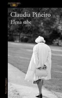 megustaleer - Elena sabe - Claudia Piñeiro
