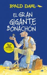 El Gran Gigante Bonachón (Colección Alfaguara Clásicos