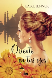megustaleer - Oriente en tus ojos (Trilogía de Oriente 1) - Isabel Jenner