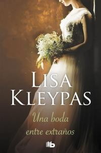megustaleer - Una boda entre extraños (Vallerands 1) - Lisa Kleypas