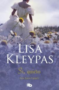 megustaleer - Sí, quiero (Teatro Capitol 3) - Lisa Kleypas