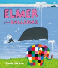 Resultado de imagen de ELMER Y LAS BALLENAS
