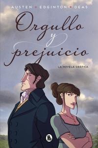 Orgullo y prejuicio (la novela gráfica) - Megustaleer