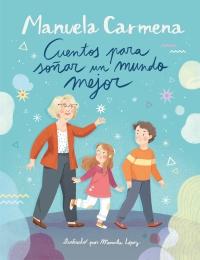 Cuentos para soñar un mundo mejor de Manuela Carmena