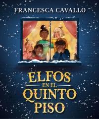 megustaleer - Elfos en el quinto piso - Francesca Cavallo