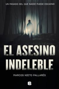 megustaleer - El asesino indeleble - Marcos Nieto Pallarés