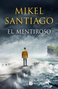 megustaleer - El mentiroso - Mikel Santiago