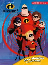Los Increíbles 2 (Libro educativo Disney con actividades