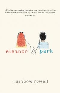megustaleer - Eleanor y Park - Rainbow Rowell