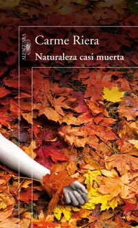 megustaleer - Naturaleza casi muerta - Carme Riera