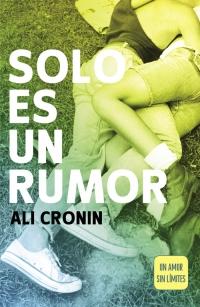 Resultado de imagen de Solo es un rumor (Girl Heart Boy #2) by Ali Cronin