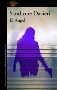 megustaleer - El Ángel (Colomba y Dante 2) - Sandrone Dazieri