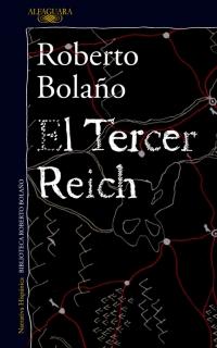megustaleer - El Tercer Reich - Roberto Bolaño