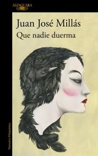megustaleer - Que nadie duerma - Juan José Millás