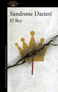 megustaleer - El Rey (Colomba y Dante 3) - Sandrone Dazieri