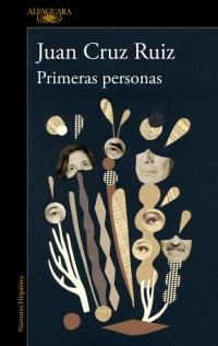 megustaleer - Primeras personas - Juan Cruz Ruiz