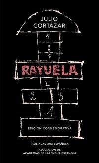 Rayuela (Edición conmemorativa de la RAE y la ASALE