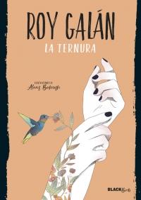 Resultado de imagen de La ternura, Roy Galán Alfaguara