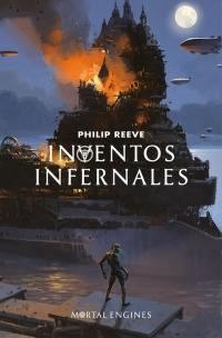 Resultado de imagen de Inventos infernales (Máquinas mortales III), Philip Reeve Alfaguara