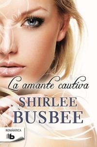 La amante cautiva - Shirlee Busbee EBB07944