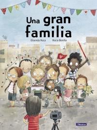 megustaleer - Una gran familia - Elisenda Roca