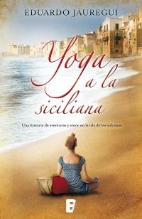 yoga a la siciliana  eduardo jáuregui  primer capítulo