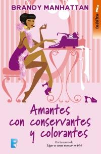 megustaleer - Amantes con conservantes y colorantes - Brandy Manhattan
