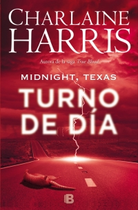 megustaleer - Midnight, Texas - Turno de día (Midnight Texas 2) - Charlaine Harris