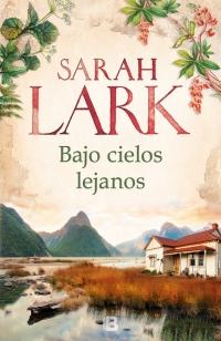 megustaleer - Bajo cielos lejanos - Sarah Lark