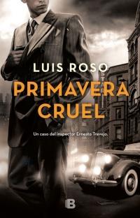 megustaleer - Primavera cruel (Inspector Trevejo 2) - Luis Roso